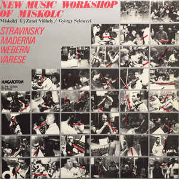 Stravinsky, Webern, Varese, Maderna művei