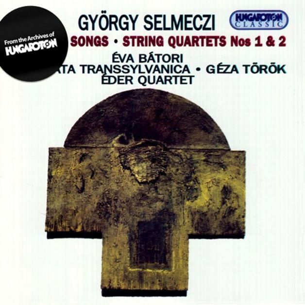 Selmeczi György - I. II. Vonósnégyes - Vallásos Énekek