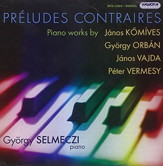 Préludes Contraires (Selmeczi György - zongora/piano)
